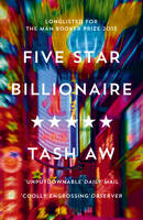 Cover for Five Star Billionaire by Tash Aw
