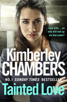 Tainted Love by Kimberley Chambers