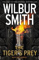 The Tiger's Prey by Wilbur Smith, Tom Harper