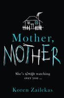 Cover for Mother, Mother by Koren Zailckas