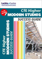 CfE Higher Modern Studies Success Guide by Donna Millar, Leckie & Leckie