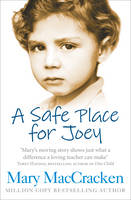 Cover for A Safe Place for Joey by Mary MacCracken
