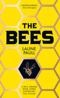 Cover for The Bees by Laline Paull