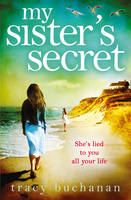Cover for My Sister's Secret by Tracy Buchanan