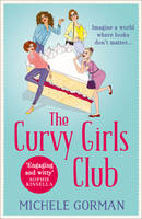 Cover for The Curvy Girls Club by Michele Gorman