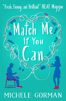 Cover for Match Me If You Can by Michele Gorman