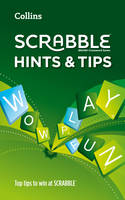 Collins Scrabble Hints and Tips [Second Edition] by Collins Dictionaries