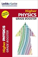 CfE Higher Physics Grade Booster by John Irvine, Michael Murray, Leckie & Leckie