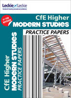 CfE Higher Modern Studies Practice Papers for SQA Exams by Fiona Weir, Leckie & Leckie