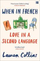 When in French Love in a Second Language by Lauren Collins