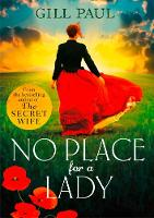 Cover for No Place for a Lady by Gill Paul