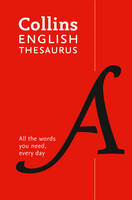 Collins English Thesaurus Paperback edition 300,000 Synonyms and Antonyms for Everyday Use by Collins Dictionaries