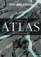 The Times Concise Atlas Of The World by Times Atlases
