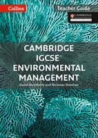 Cambridge IGCSE (R) Environmental Management Teacher Guide by David Weatherly, Nicholas Sheehan