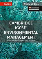 Cambridge IGCSE (R) Environmental Management Student Book by David Weatherly, Nicholas Sheehan