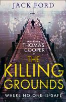 The Killing Grounds by Jack Ford