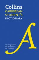 Collins Caribbean Student's Dictionary Plus Unique Survival Guide by Collins Dictionaries