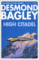 High Citadel by Desmond Bagley