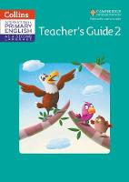 Cambridge Primary English as a Second Language Teacher Guide Stage 2 by Daphne Paizee