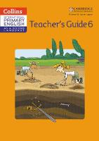 Cambridge Primary English as a Second Language Teacher Guide 6 by Kathryn Gibbs, Sandy Gibbs, Robert Kellas