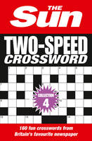 The Sun Two-Speed Crossword Collection 4 160 Two-in-One Cryptic and Coffee Time Crosswords by The Sun