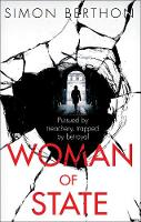 Woman of State by Simon Berthon