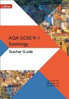 AQA GCSE 9-1 Sociology Teacher Guide by Pauline Wilson, Jon-Paul Craig, Allan Kidd