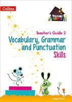 Vocabulary, Grammar and Punctuation Skills Teacher's Guide 2 by Abigail Steel