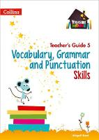 Vocabulary, Grammar and Punctuation Skills Teacher's Guide 5 by Abigail Steel