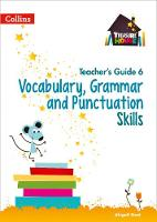 Vocabulary, Grammar and Punctuation Skills Teacher's Guide 6 by Abigail Steel
