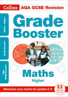 AQA GCSE Maths Higher Grade Booster for grades 5-9 by Collins GCSE