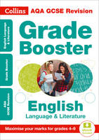 AQA GCSE English Language And English Literature Grade Booster for grades 4-9 by Collins GCSE