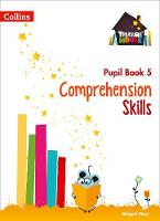 Comprehension Skills Pupil Book 5 by Abigail Steel