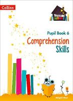 Comprehension Skills Pupil Book 6 by Abigail Steel