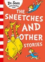 The Sneetches And Other Stories [Yellow Back Book Edition] by Dr. Seuss