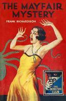 The Mayfair Mystery 2835 Mayfair by Frank Richardson