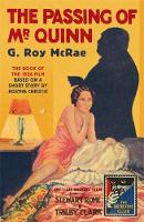 The Detective Club - The Passing of Mr Quinn [Film Tie-in Edition] by G. Roy McRae, Mark Aldridge