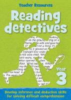 Year 3 Reading Detectives Teacher Resources by