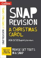 A Christmas Carol: AQA GCSE English Literature Text Guide by Collins GCSE