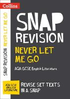 Never Let Me Go: AQA GCSE English Literature Text Guide by Collins GCSE
