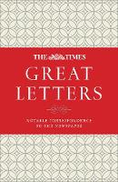 The Times Great Letters Notable Correspondence to the Newspaper by James Owen