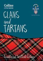 Clans and Tartans Traditional Scottish Tartans by Scottish Tartans Authority