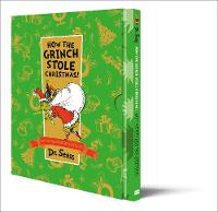 How The Grinch Stole Christmas [60th Birthday, Slipcase Edition] by Dr. Seuss