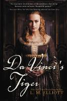 Da Vinci's Tiger by L. M. Elliott