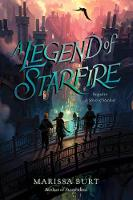 A Legend of Starfire by Marissa Burt