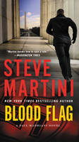 Blood Flag A Paul Madriani Novel by Steve Martini
