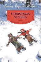 Christmas Stories Reillustrated Edition by Laura Ingalls Wilder