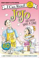 Fancy Nancy: JoJo and Daddy Bake a Cake by Jane O'Connor
