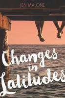 Changes in Latitudes by Jen Malone
