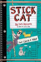 Stick Cat: Two Catch a Thief by Tom Watson